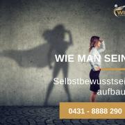 Wie man sein Selbstbewusstsein ganz einfach aufbaut – so gehts - Kiel - Kampfsport - Selbstverteidigung