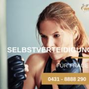 Selbstverteidigung für Frauen - Kampfsport - Kampfkunst - Selbstverteidigung - Kiel